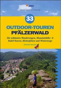 33 Outdoor Touren  im Pfälzer Wald bietet das Buch aus dem Peter Meyer Verlag.  Foto (c) peter meyer verlag