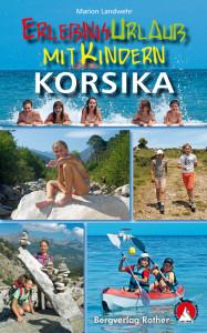 Ein Muss für alle Familien die nach Korsika fahren. Mit diesem Buch hat Langeweile im Urlaub keine Chance! Foto (c) Bergverlag Rother