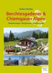 Der neue Wandrführer von Stefan Herbke ist da. Er zeigt uns 35 Touren in den Berchtesgadener Alpen und im Chiemgau.  Foto (c) Bergbild-Verlag