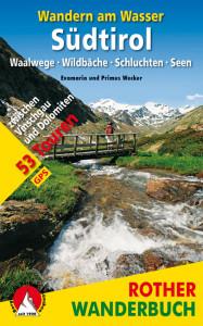 Druckfrisch vom Rother Bergverlag: Wandern am Wasser in Südtirol. Foto (c) Bergverlag Rother