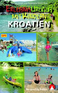 Familienurlaub in Kroatien: Vom Bergverlag Rother kommt das passende Buch mit 40 Touren dazu. Foto (c) rother